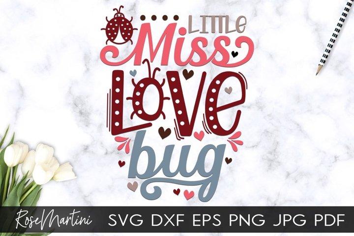Little Miss Love Bug SVG Valentines Day Baby Kids V-Day Love