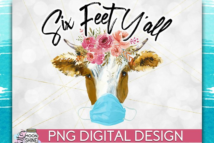 Six Feet Yall PNG Sublimation Design