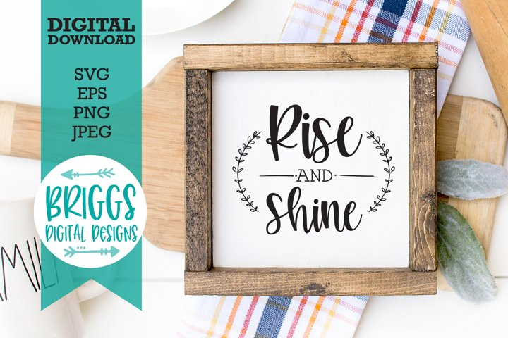 Rise and Shine Kitchen Sign   Farmhouse Sign SVG