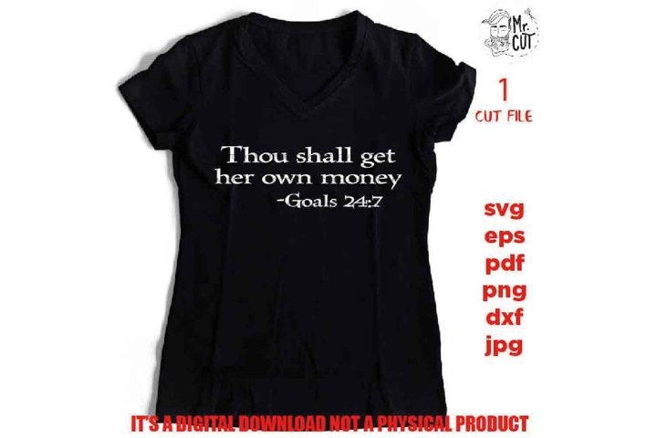Thou Shall Get Her Own Money SVG, png, jpg, Goal Setter, Wom
