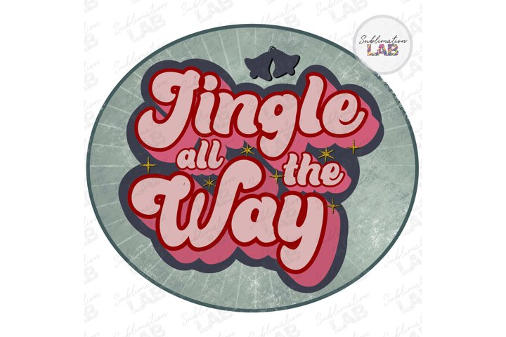 Christmas Jingle All The Way Retro Sublimation Design Png
