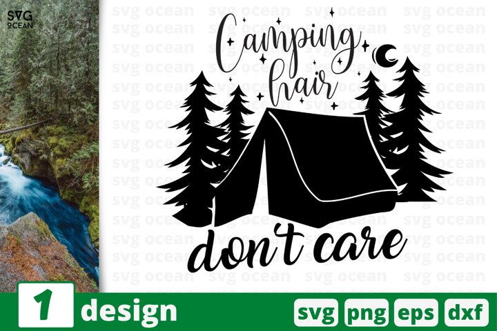 Camping hair dont care SVG cut file, camping svg for cricut