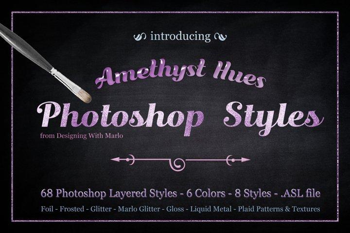 Amethyst Hues - Layered Photoshop Styles
