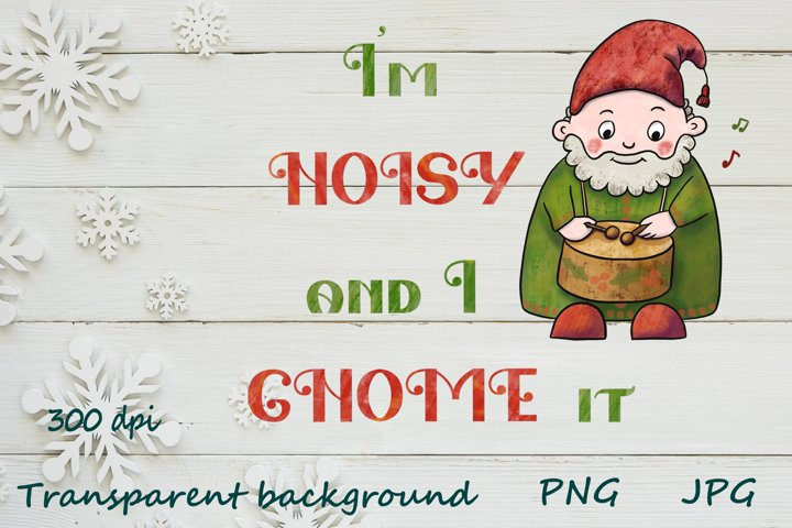 Gnomes Christmas quotes sublimation designs