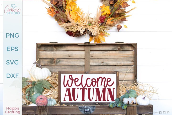 Welcome Autumn - Home decor svg