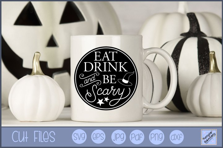 Eat Drink And Be Scary - SVG, Clipart, Graphic