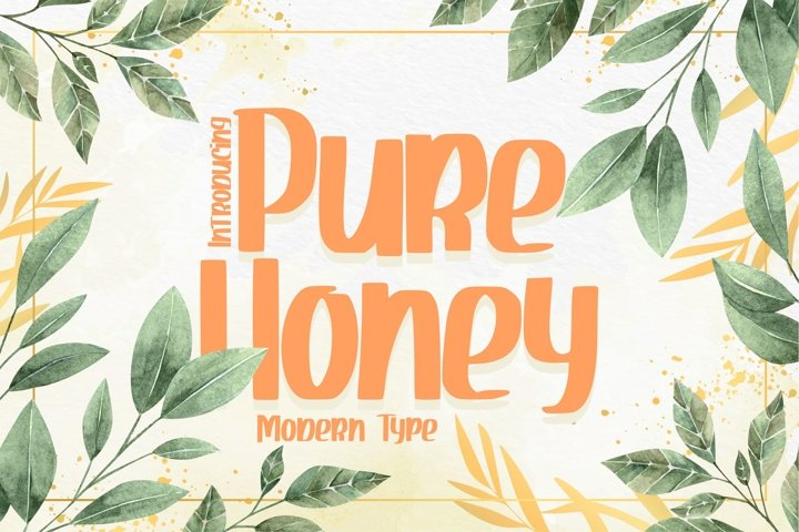 Pure Honey | Modern Type