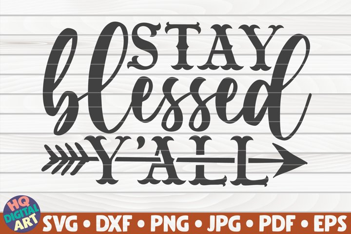 Stay blessed yall SVG | Thanksgiving quote