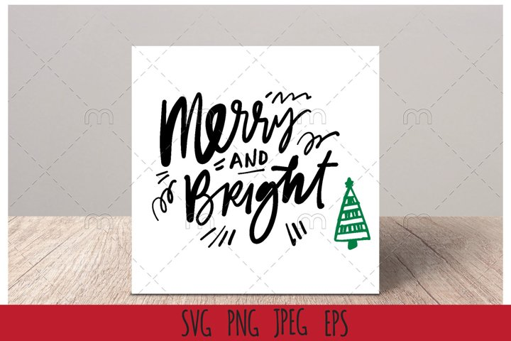 Christmas SVG| Merry and bright SVG cut file