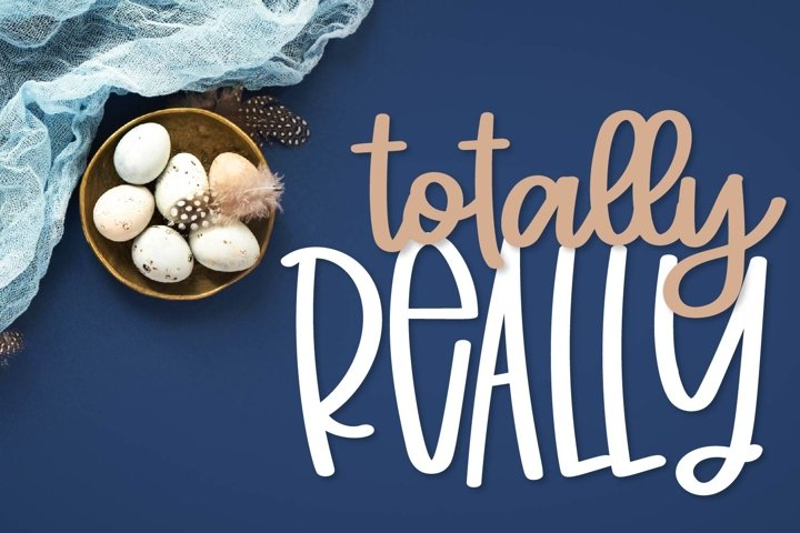 Totally Really - A Script & Print Font Duo