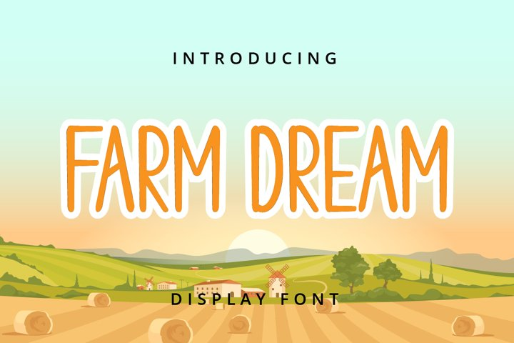 Farm Dream