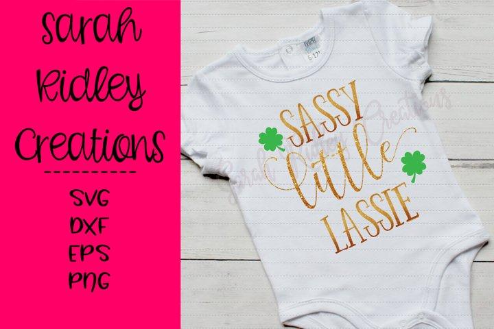 Sassy Little Lassie, St. Patricks Day SVG, Sassy Lassie SVG