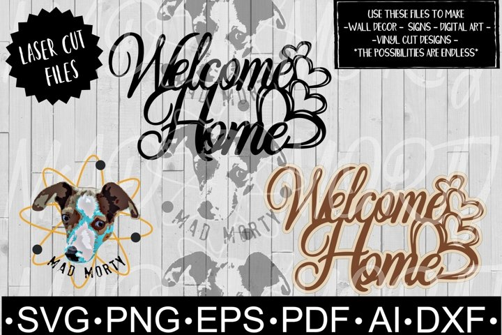 Welcome Home Heart SVG & Laser Ready Cut File