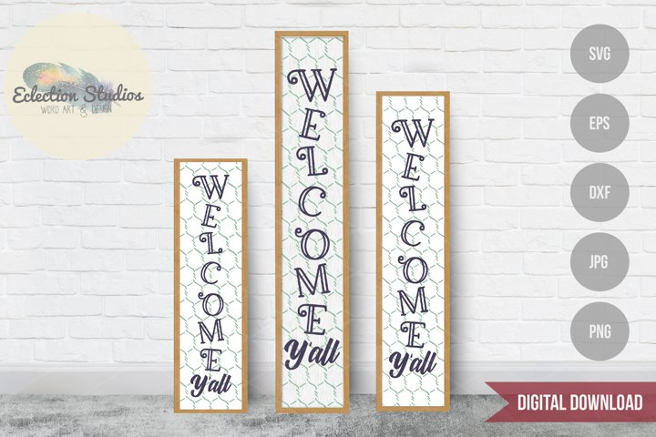 Welcome Yall Tall Porch Sign SVG