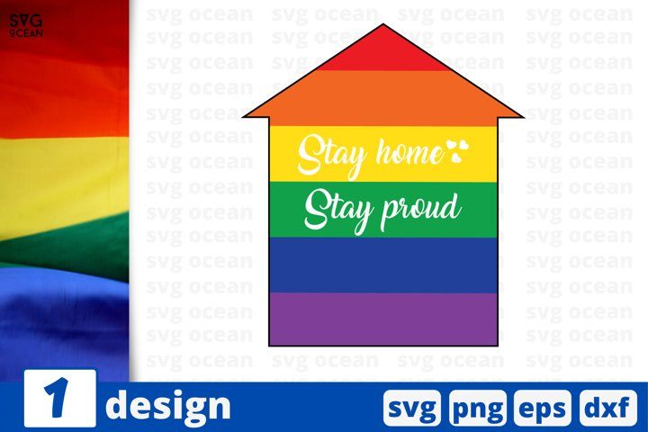 Stay home stay proud SVG cut file | Quarantine pride cricut