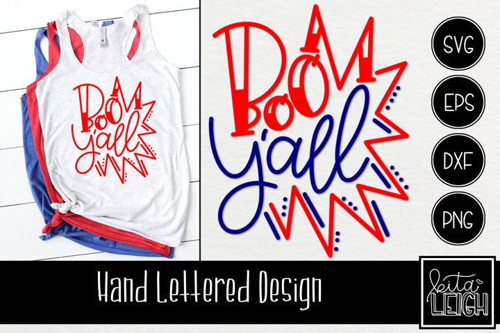 Boom Yall Hand Lettered SVG