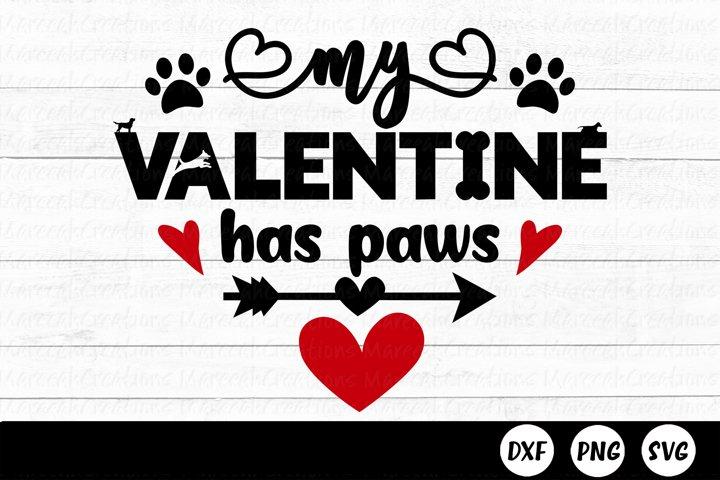My Valentine Has Paws SVG   Valentines Day SVG