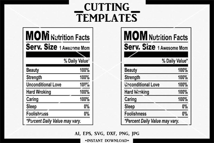 Mothers Day SVG, Nutrition Facts SVG, Silhouette, Cricut,DXF