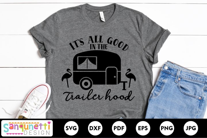 All good in the trailer hood SVG, camping svg