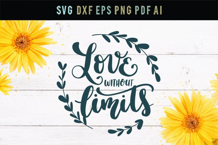 Love sign Svg, Love without limits Svg, Love wreath Wedding