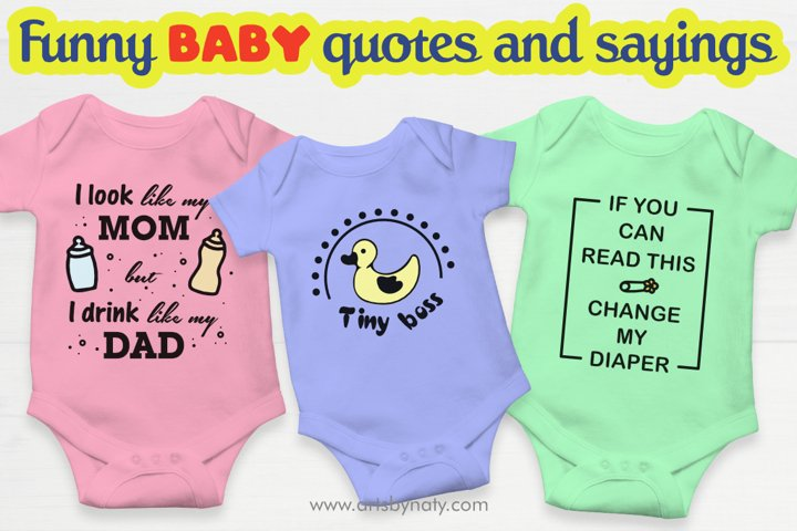 Funny baby quotes and sayings SVG files.