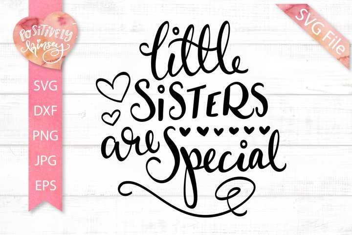 Little Sisters are Special SVG, Cute Shirt Design for Girls