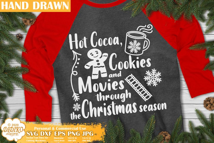 Christmas SVG | Christmas Moives, Hot Cocoa, Cookies SVG