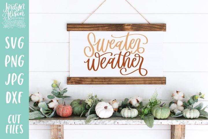 Sweater Weather, Fall SVG Cut File