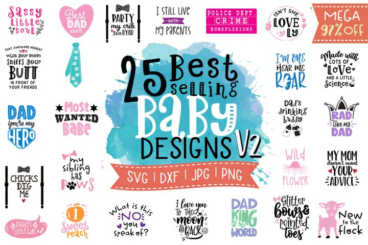 Best Selling Baby Sayings Bundle V2 SVG DXF PNG JPG