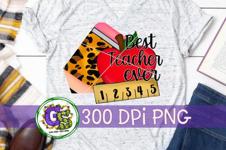 Best Teacher Ever PNG for Sublimation | Teacher PNG