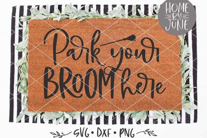Park Your Broom Here Halloween Doormat SVG DXF PNG