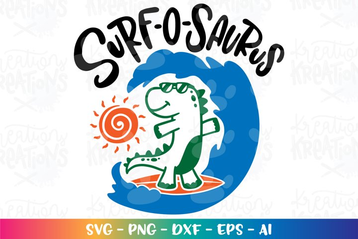 Summer svg Beach svg Surfing svg Surf-o-saurus Dinosaur