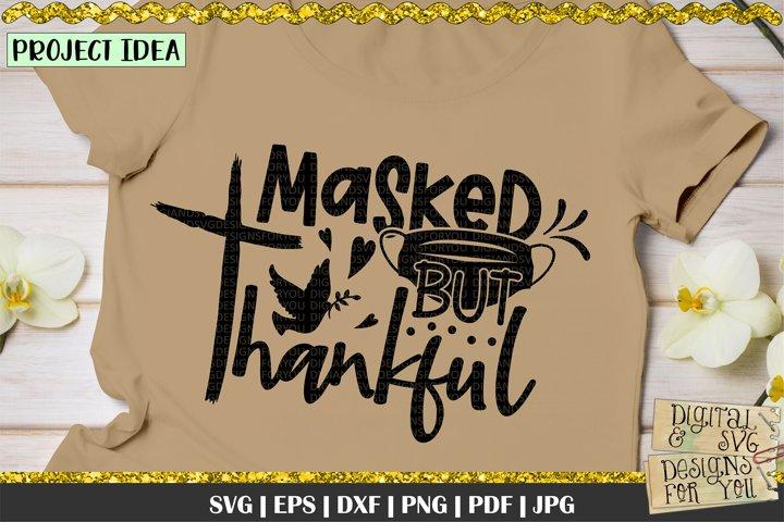 Masked but Thankful SVG | Thanksgiving SVG | SVG for Mask