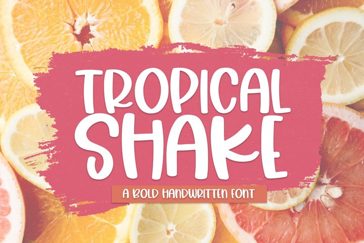 Tropical Shake - A Fun Handwritten Font