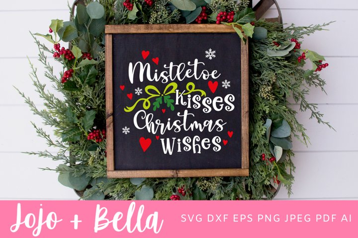 Christmas Svg | Mistletoe Kisses Svg