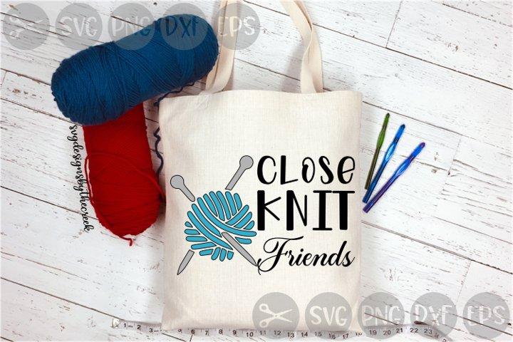 Close Knit Friends, Yarn, Needles, Knitting, Cut File, SVG
