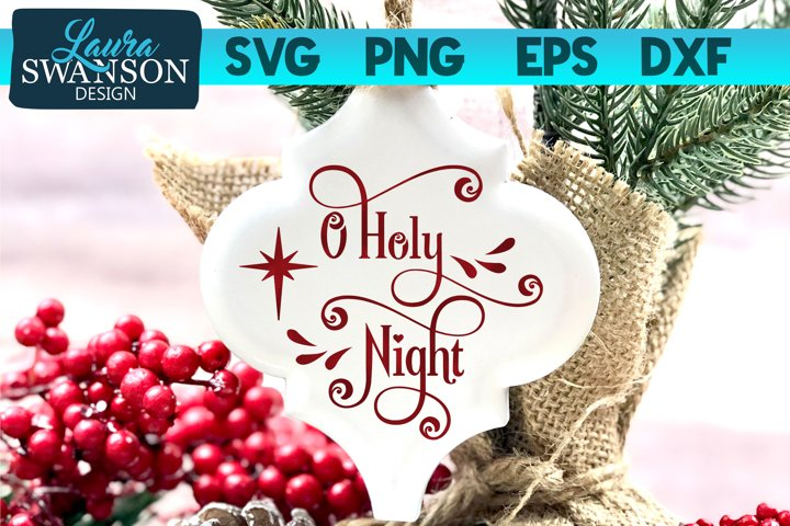 O Holy Night SVG, PNG, EPS, DXF
