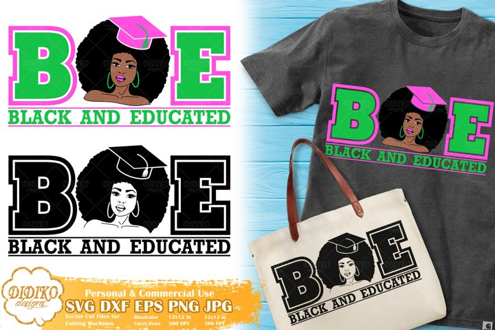 Black and Educated | Black Woman SVG | Graduation Woman SVG