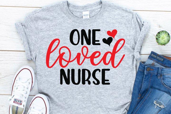 One Loved Nurse SVG, Valentines Day SVG, Nurse Gift SVG