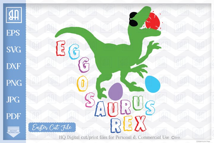 Easter Dinosaur SVG, Eggosaurus Rex Easter SVG, T-Rex SVG