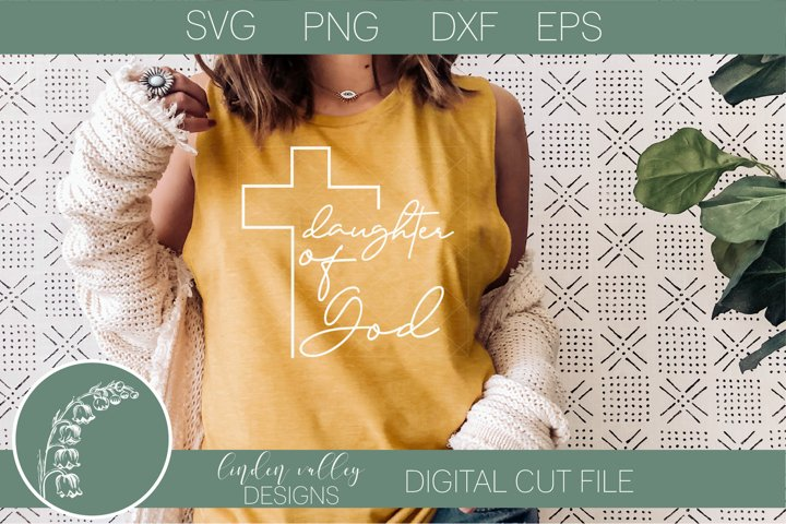 Daughter of God SVG|Cross SVG|Religious SVG|Bible Verse SVG