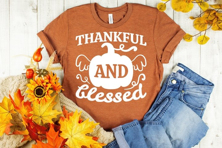 Thankful And Blessed SVG Thanksgiving, Fall Sayings SVG file