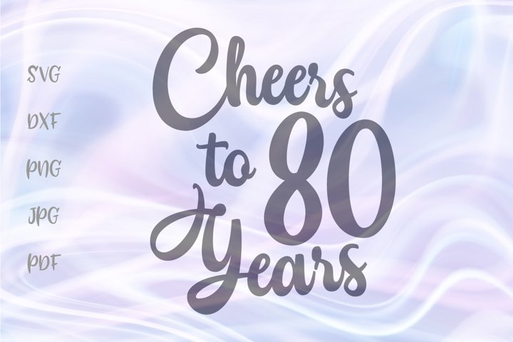 Cheers to Eighty Years 80th Birthday anniversary Sign Cut