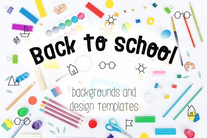Back to school backgrounds and design templates