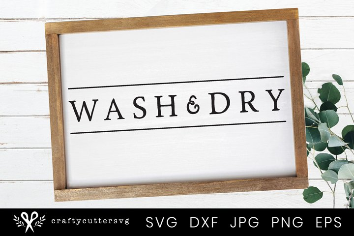 Wash & Dry Farmhouse Laundry Room Sign SVG