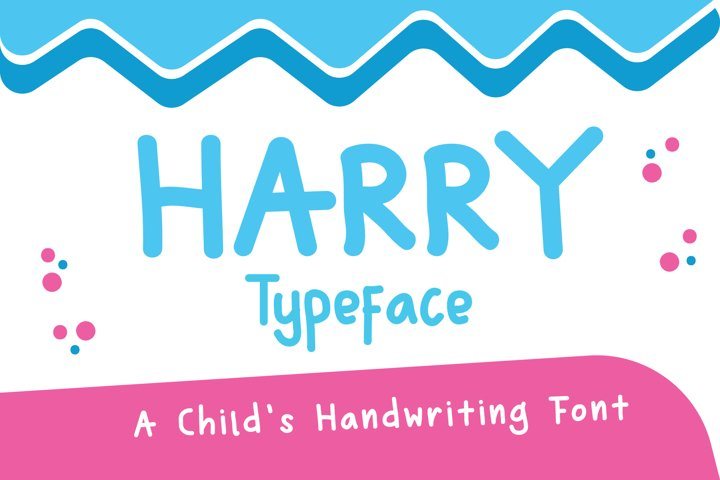 Harry Typeface - A Childs Handwriting Font