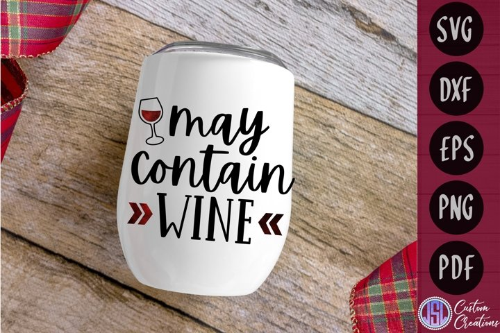 May Contain Wine | Wine SVG | SVG DXF EPS PNG PDF