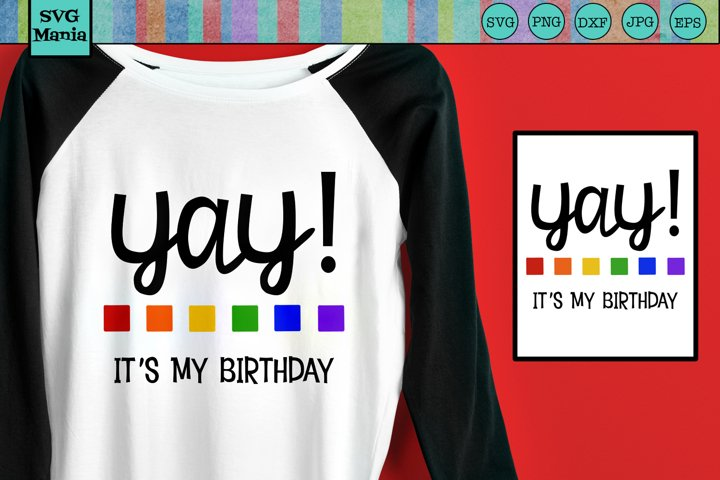 Birthday SVG, Birthday Shirt SVG, Birthday Saying/Quote SVG