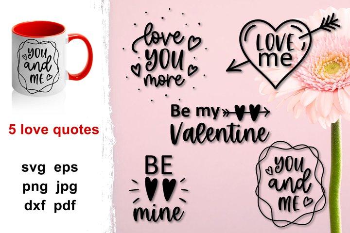 Love quotes svg, Valentine day quotes bundle svg, love svg.