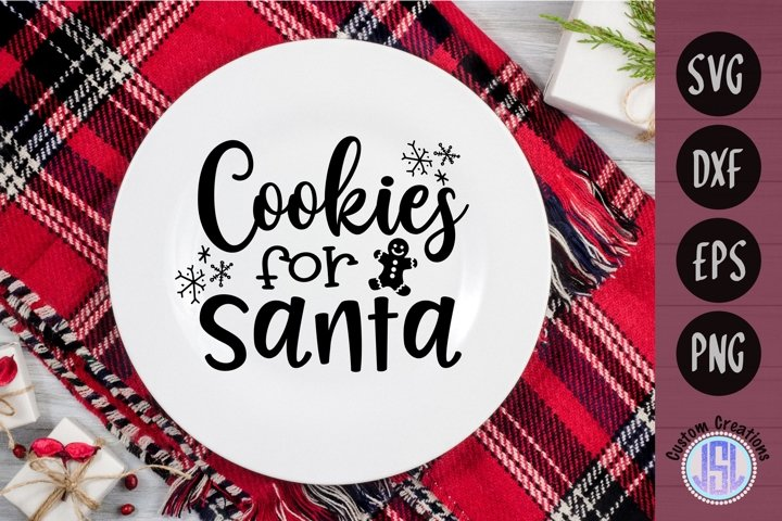 Cookies for Santa | Christmas SVG File| SVG DXF EPS PNG